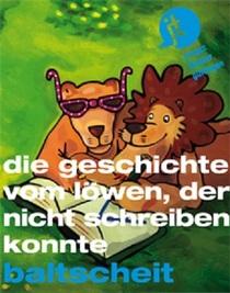 Bild: Die Geschichte vom Löwen, der nicht schreiben konnte - Kinderstück ab 4 Jahren