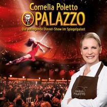 Bild: Cornelia Poletto PALAZZO - Die aufregende Dinner-Show im Spiegelpalast