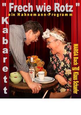 Bild: Frech wie Rotz - eine Hahnemann Programm - Kabarett mit Marga Bach und Norbert Schultz