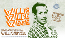 Expedition Erde: Willis wilde Wege - Willi Weitzel (Willi wills wissen)