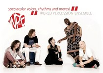 "Bild: World Percussion Ensemble - ""Spectacular Voices, Rhythms & Moves!"""