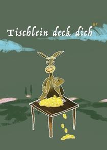 Bild: Tischlein deck dich (6+ / 60 Min.)