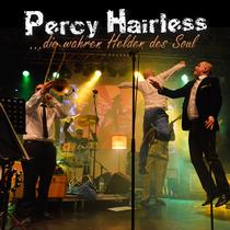 Bild: Percy Hairless Live - Die wahren Helden des Soul