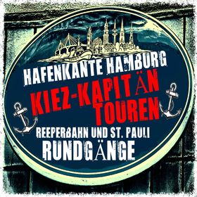 Reeperbahn Kiez-Kapitän Kieztour & St. Pauli Führung - Die Kiez-Kapitän Kieztour & Reeperbahn Tour mit Kneipenbesuch