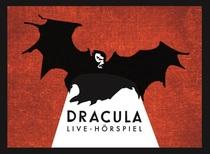 Bild: Dracula - Live Hörspiel mit den deutschen Stimmen bekannter Hollywood-Stars