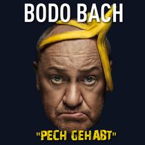 """Bild: BODO BACH - """"PECH GEHABT"""""""