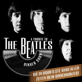 Bild: A Tribute to The Beatles Dinner Show