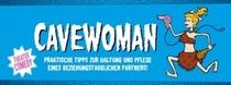 Bild: CAVEWOMAN - Theater Comedy mit Ramona Krönke