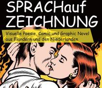 Bild: Ausstellung zur Buchmesse - SPRACHaufZEICHNUNG – Visuelle Poesie, Comic und Graphic-Novel aus Flandern und den Niederlanden
