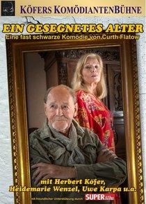 Bild: Ein gesegnetes Alter - eine Komödie von Curth Flatow
