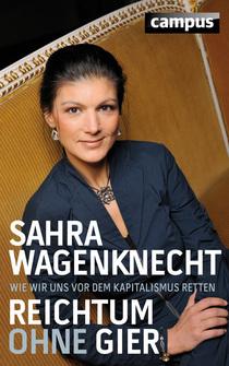 Bild: Sahra Wagenknecht - Reichtum ohne Gier