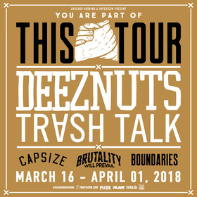 YOU are part of THIS TOUR 2018 - DEEZ NUTS & Special Guests