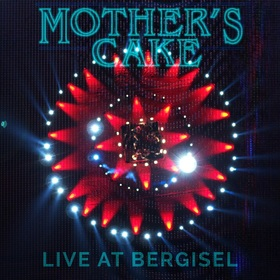 MOTHER´S CAKE - Live at Bergisel