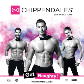 CHIPPENDALES - Get Naughty! 2020 World Tour