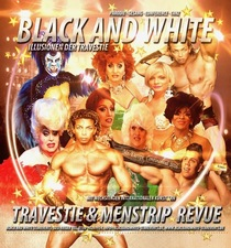 Bild: BLACK & WHITE Travestie- and Menstrip Revue