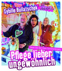 Bild: Sybille Bullatschek - Pfläge lieber ungewöhnlich!