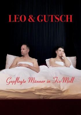Bild: Leo & Gutsch - Gepflegte Männer in Fis-Moll Vol. 2