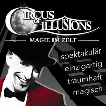 Circus of Illusions - TOUR 2017 - Premiere