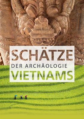 Bild: Schätze der Archäologie Vietnams