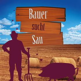 Bild: Bauer sucht Sau