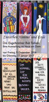 Bild: Die Engelbretter Bali Tollaks · Ausstellung im Haus am Dom - Vernissage am 9. Dezember 19 Uhr