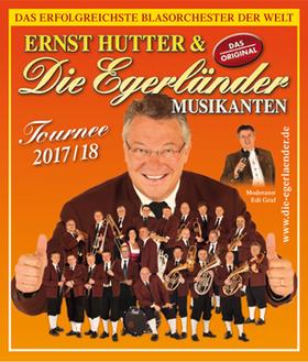 Bild: Ernst Hutter & Die Egerländer - Tournee 2017/ 2018