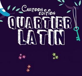 Bild: Quartier Latin 2017 - CARTOON EDITION - Einlass ab 18 Jahre und nur mit Verkleidung!
