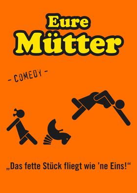 Bild: Eure Mütter - Das fette Stück fliegt wie 'ne Eins - Comedy