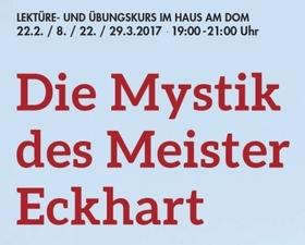 Bild: Die Mystik des Meister Eckhart · Lektüre- und Übungskurs mit Dr. Peter Lipsett