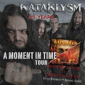 Bild: KATAKLYSM - 25th Anniversary of KATAKLYSM - A Moment in Time : Shadows & Dust vs. Serenity in Fire Tour 2017 + Support: GRAVEWOR