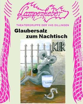 Bild: Glaubersalz zum Nachtisch - Komödie von Heidi Mager