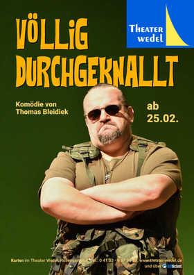 Bild: Völlig durchgeknallt - Komödie von Thomas Bleidiek