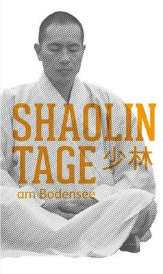 Bild: Shaolin - 5-Tages Workshop mit Großmeister Zheng incl. 4 Übernachtungen - 08.bis 12.Mai 2017