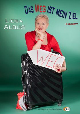 Lioba Albus - Premiere: Das Weg ist mein Ziel