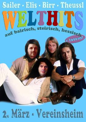 Bild: Tilman Birr, Christoph Theussl, Elis C. Bihn & Michael Sailer - * Welthits! auf Steirisch, Bairisch, Hessisch (und Latein)!