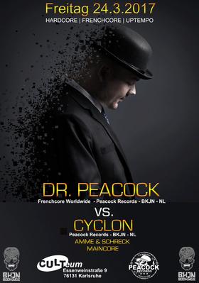 Bild: Dr. Peacock vs. Cyclon - Hardcore, Frenchcore, Uptempo