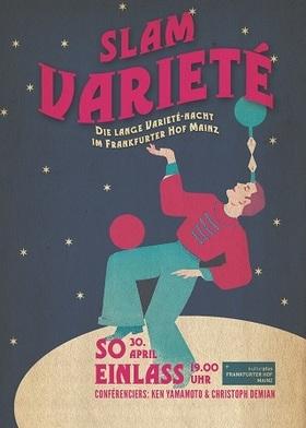 Bild: SLAM VARIETÉ - Die lange Varieté-Nacht im Frankfurter Hof Mainz