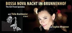Bild: BOSSA NOVA Nacht im Brunnenhof - The Girl From Ipanema!