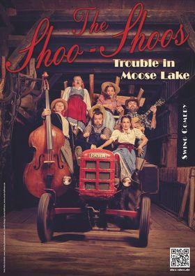 """Bild: The Shoo-Shoos präsentieren ihre neue Show """"Trouble in Moose Lake""""."""