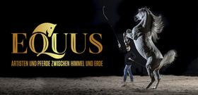 Bild: Elmar Kretz präsentiert EQUUS - Artisten und Pferde zwischen Himmel und Erde