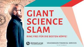 Bild: GIANT SCIENCE SLAM - RING FREI FÜR DIE BESTEN KÖPFE!