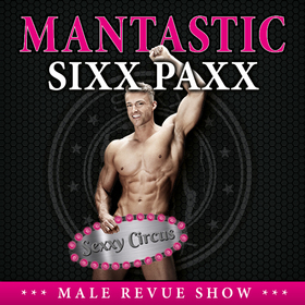 """Sixx Paxx, """"Sexxy Circus"""" - Die große Europatour 2017/2018"""