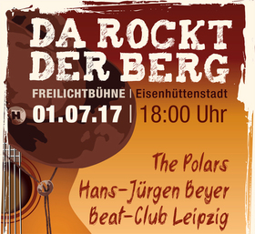 Bild: Da Rockt der Berg - Mit dabei: The Polars, Hans-Jürgen Beyer und Beat-Club Leipzig