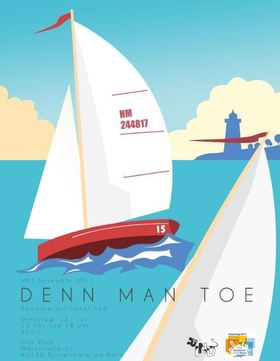Denn man toe - Theater Regatta der MPS Theater AG