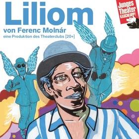 Bild: Liliom - Eigenproduktion des Theaterclubs
