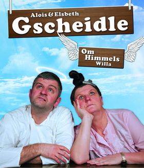 "Bild: Alois & Elsbeth Gscheidle - ""om Himmels Willa"""
