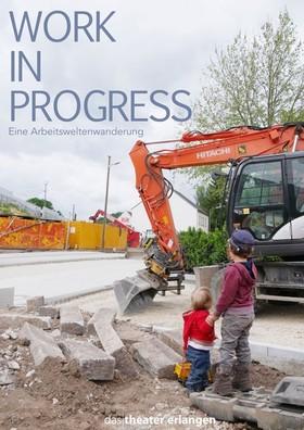 Bild: WORK IN PROGRESS - Arbeitsweltenwanderung