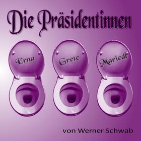 Bild: Die Präsidentinnen (Werner Schwab)