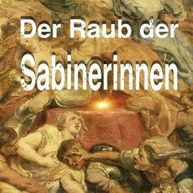 Bild: Der Raub der Sabinerinnen (Komödie der Gebr. Schönthan)