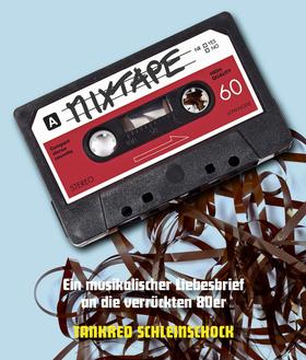 Bild: Mixtape - Ein musikalischer Liebesbrief an die verrückten 80er